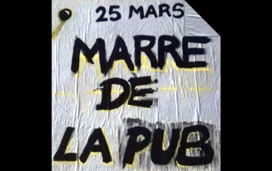 """Vidéo """"25 Mars, Marre de la pub"""""""
